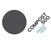 Play & Download Compost 500 - Hidden Gems by Various Artists | Napster