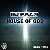 Play & Download House of God by DJ Falk | Napster