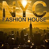 Play & Download NYC Fashion House by Various Artists | Napster