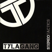 Play & Download Stereo Tactics by Tyla Gang | Napster