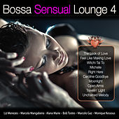 Bossa Sensual Lounge 4 by Various Artists
