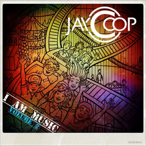 Play & Download I Am Music Vol 2 by Jay Coop | Napster