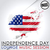 Play & Download Independence Day - Lounge Music Session by Various Artists | Napster