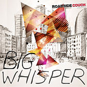 Big Whisper- Songs from the Underbelly of Love by Various Artists