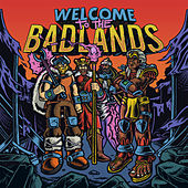Play & Download Welcome to The Badlands - EP by Bad Royale | Napster