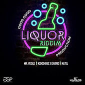 Play & Download Liqour Riddim V.2 by Various Artists | Napster