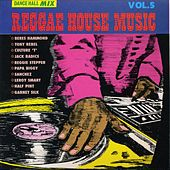 Play & Download Reggae House Music Vol. 5 by Various Artists | Napster