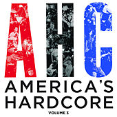 Play & Download America's Hardcore Compilation: Volume 3 by Various Artists | Napster