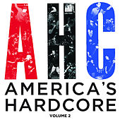 America's Hardcore Compilation: Volume 2 by Various Artists