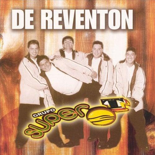 Play & Download De Reventon by Grupo Super T | Napster