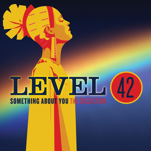 Something About You: The Collection by Level 42