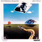 Play & Download First Meditations by John Coltrane | Napster