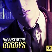The Best of the Bobbys by Various Artists