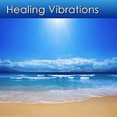 Healing Vibrations (Music for Healing and Health) by Dr. Harry Henshaw