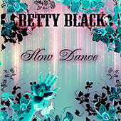 Slow Dance EP by Betty Black