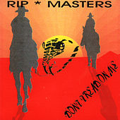 Play & Download Don't Tread on Me by Rip Masters | Napster