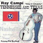 Play & Download Tenneessee and Texas by Ray Campi | Napster