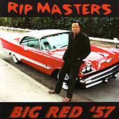 Big Red '57 by Rip Masters