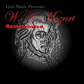 W.A. Mozart: Reincarnated (Lion Music Presents) by Various Artists