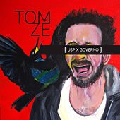 Play & Download USP X Governo by Tom Zé | Napster