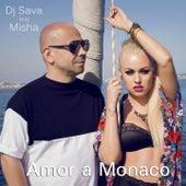 Amor a Monaco by DJ Sava