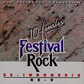 Play & Download 10 Finalis Festival Rock (Se-Indonesia Ke V) by Various Artists | Napster