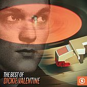 The Best of Dickie Valentine by Dickie Valentine