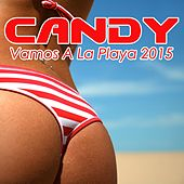 Vamos a la Playa 2015 by Candy