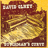 Play & Download Dutchman's Curve by David Olney | Napster