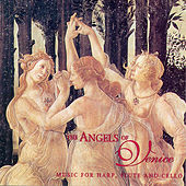 Music for Harp, Flute and Cello by Angels Of Venice