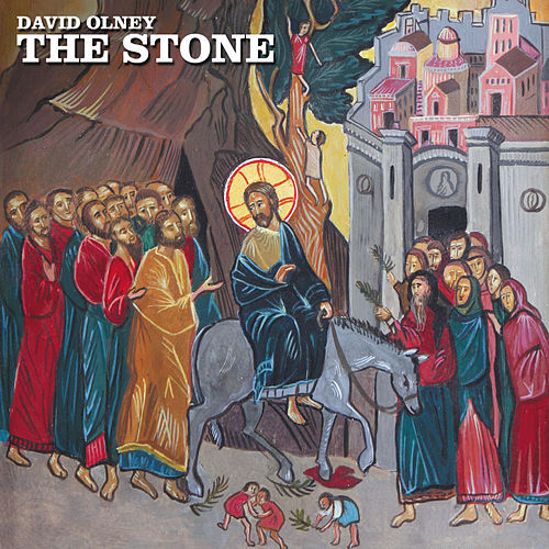 Play & Download The Stone by David Olney   Napster