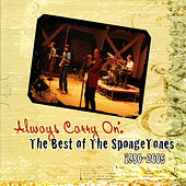Play & Download Always Carry On: The Best If the Spongetones 1980-2005 by The Spongetones | Napster