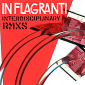 Play & Download Interdisciplinary by In Flagranti | Napster