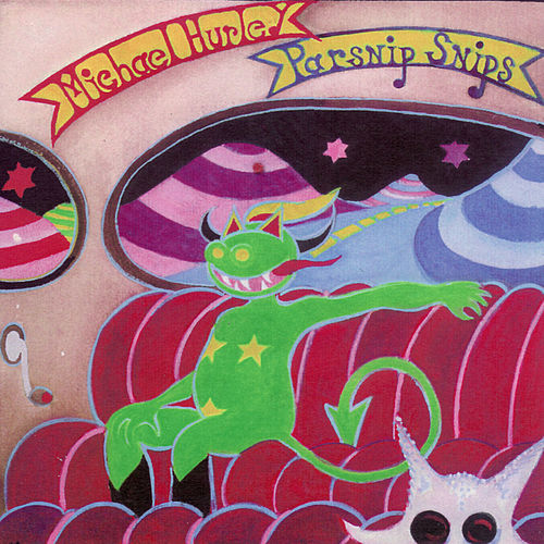Play & Download Parsnip Snips by Michael Hurley | Napster