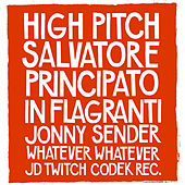 Play & Download High Pitch by In Flagranti | Napster