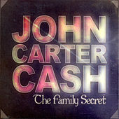 Play & Download The Family Secret by John Carter Cash | Napster