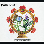 Play & Download Reincarnation by Folk Uke | Napster