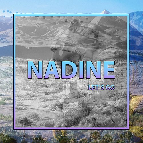 Play & Download Let's Go by Nadine | Napster