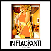 Play & Download Brash & Vulgar by In Flagranti | Napster