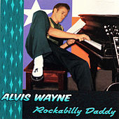 Rockabilly Daddy by Alvis Wayne