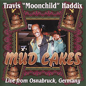 Mud Cakes by Travis Haddix
