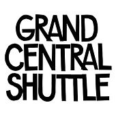 Play & Download Grand Central Shuttle by In Flagranti | Napster