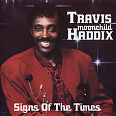 Signs of the Times by Travis Haddix