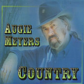Play & Download Country by Augie Meyers | Napster