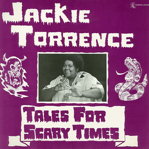 Play & Download Tales for Scary Times by Jackie Torrence | Napster