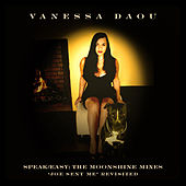 Speak Easy: The Moonshine Mixes (Joe Sent Me Revisited) by Vanessa Daou
