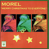 Merry Christmas to Everyone von Morel