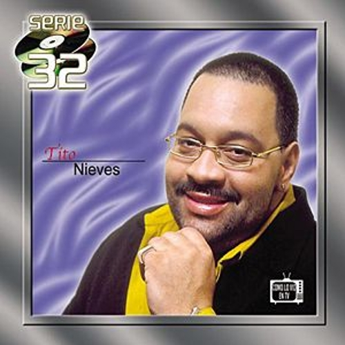 Play & Download Serie 32 by Tito Nieves | Napster