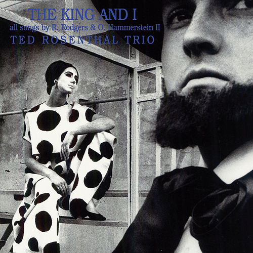 The King and I by Ted Rosenthal
