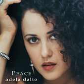 Play & Download Peace by Adela Dalto | Napster